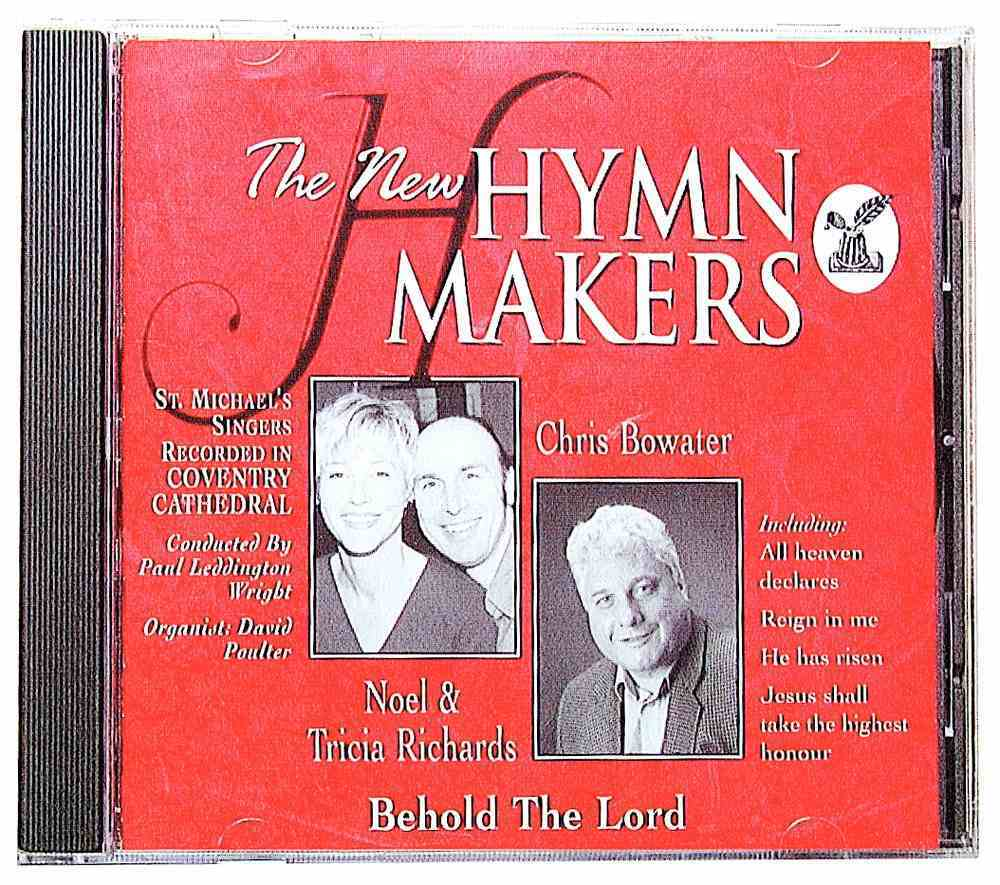 Behold the Lord (Hymn Makers Series) CD