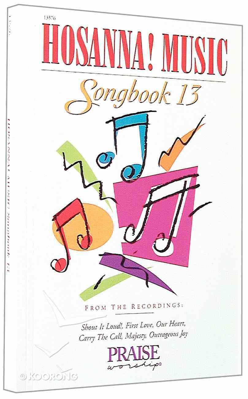 Hosanna Music Songbook 13 Paperback