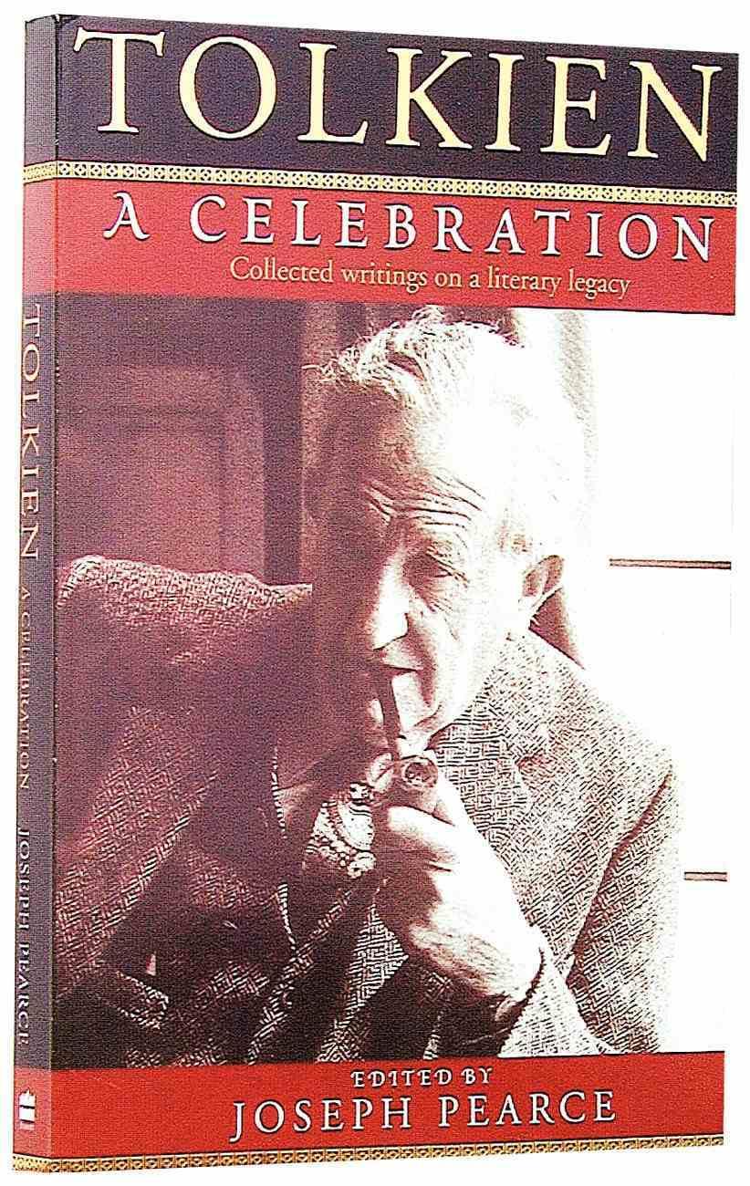 Tolkien: A Celebration Paperback