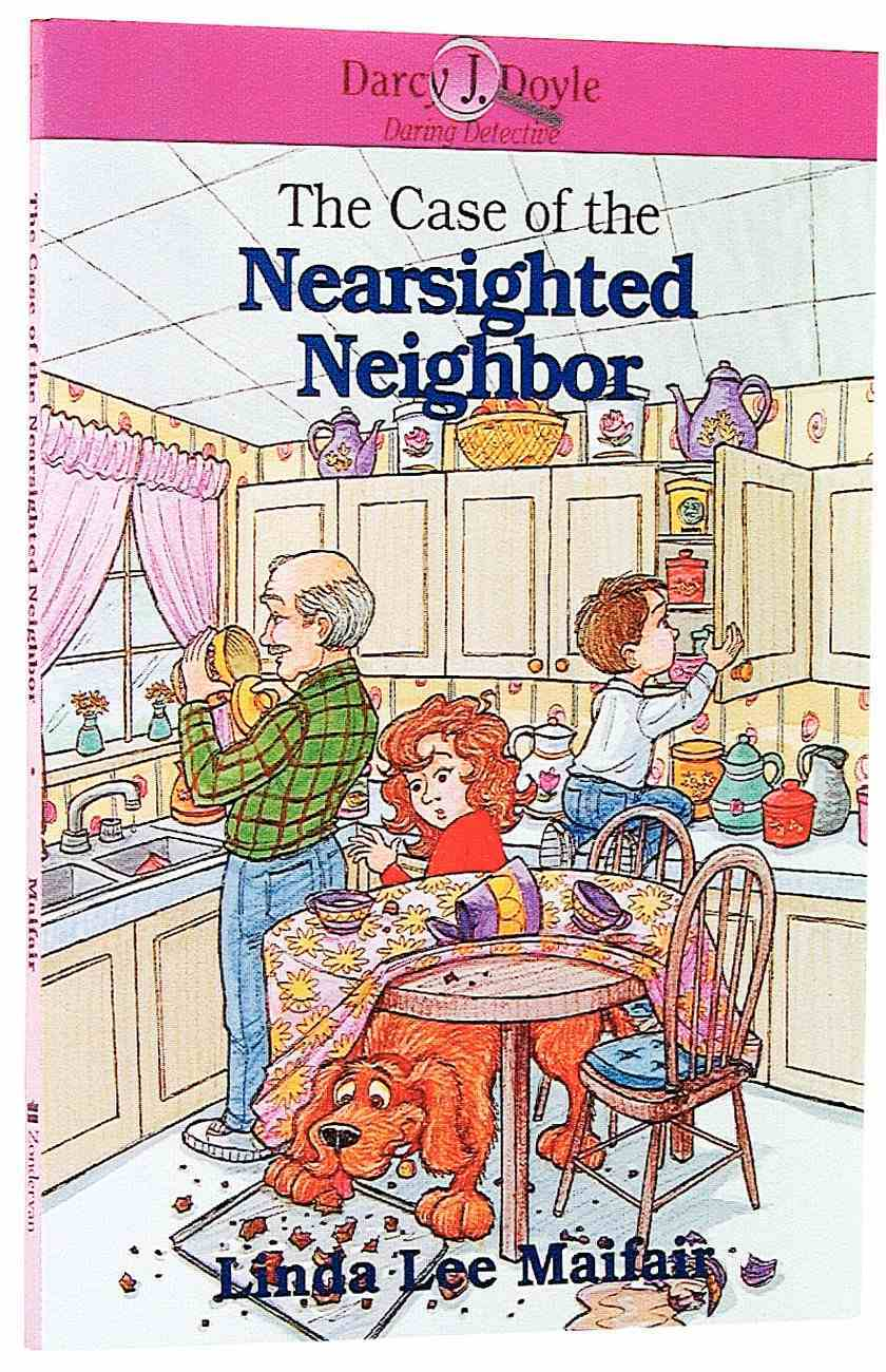 The Case of the Nearsighted Neighbour (Darcy J Doyle Series) Paperback