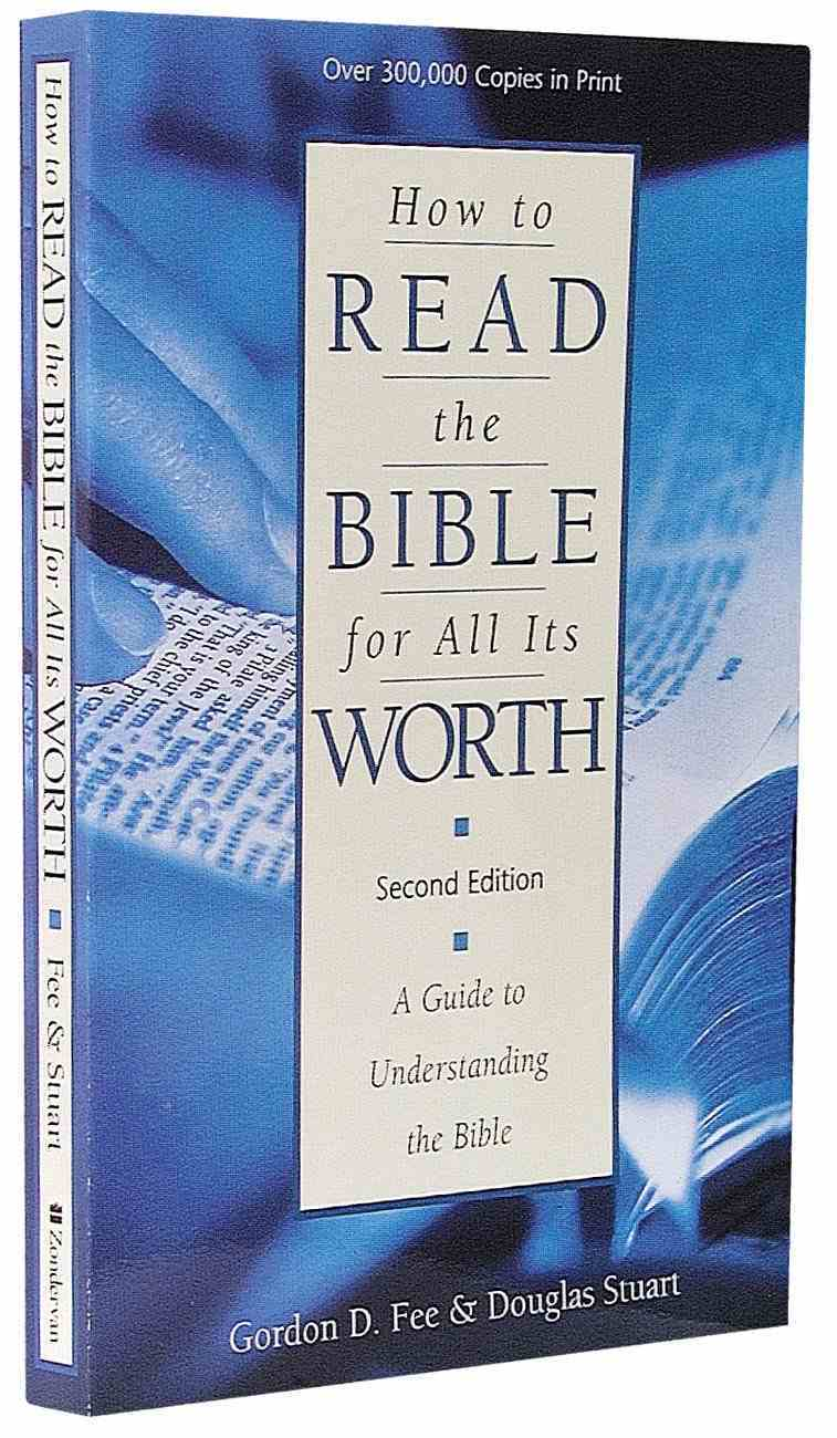 How to Read the Bible For All Its Worth (2nd Edition) Paperback