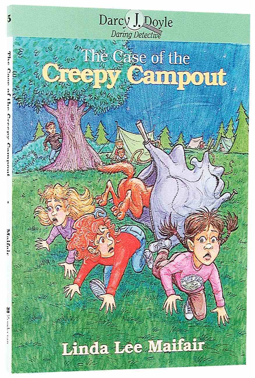 The Case of the Creepy Campout (Darcy J Doyle Series) Paperback