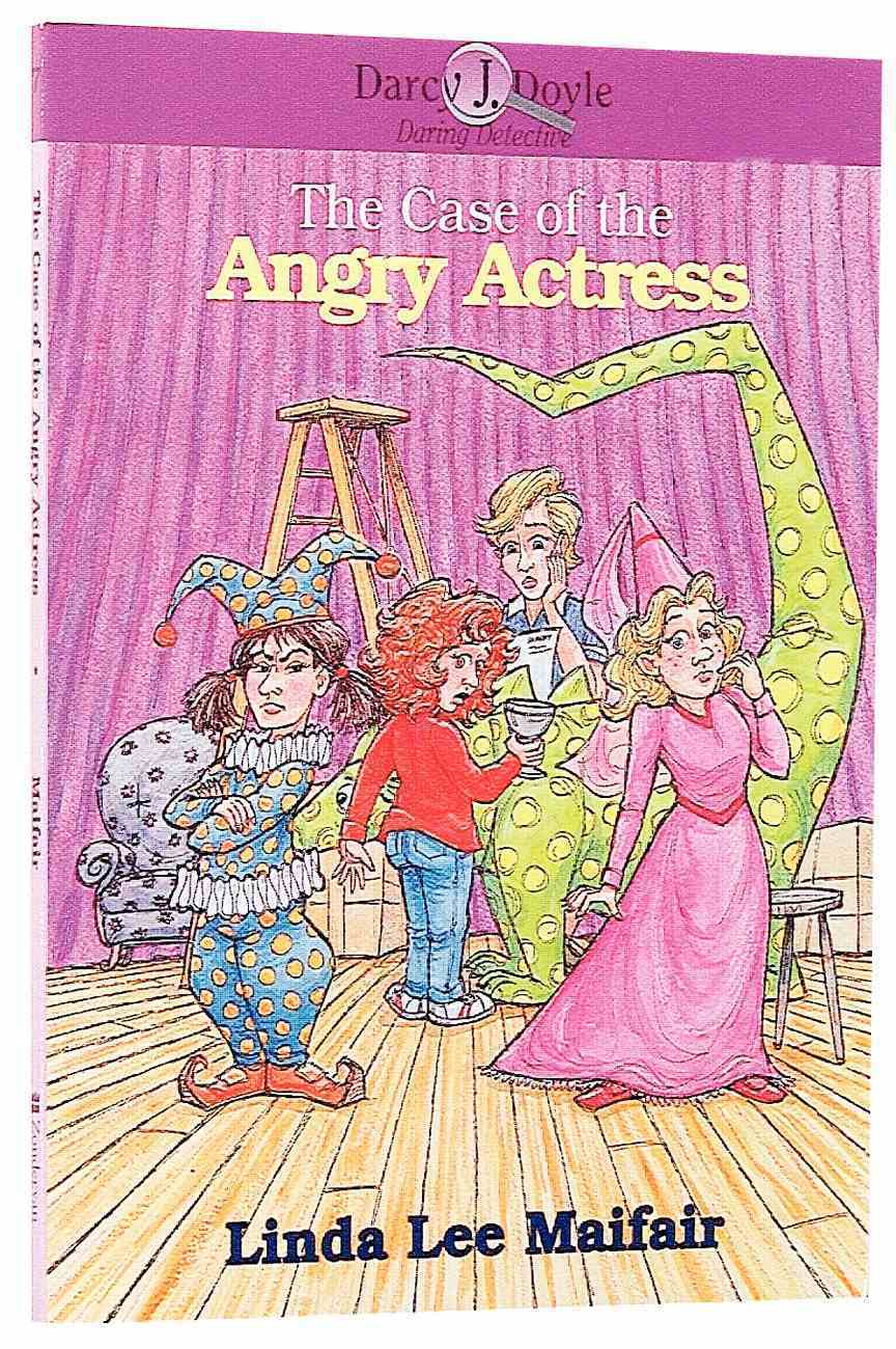 The Case of the Angry Actress (Darcy J Doyle Series) Paperback