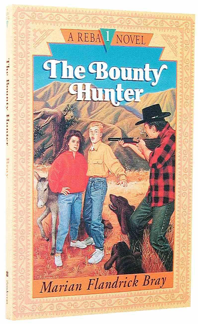 The Bounty Hunter (#01 in Reba Novel Series) Paperback