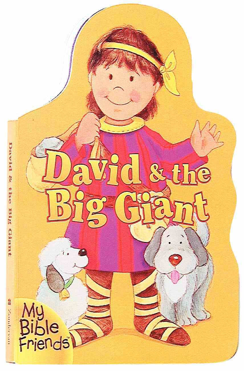 David & the Big Giant (My Bible Friends Series) Board Book