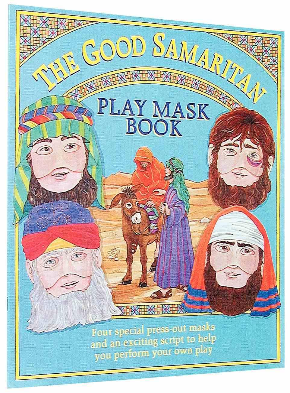 Play Mask Good Samaritan Paperback