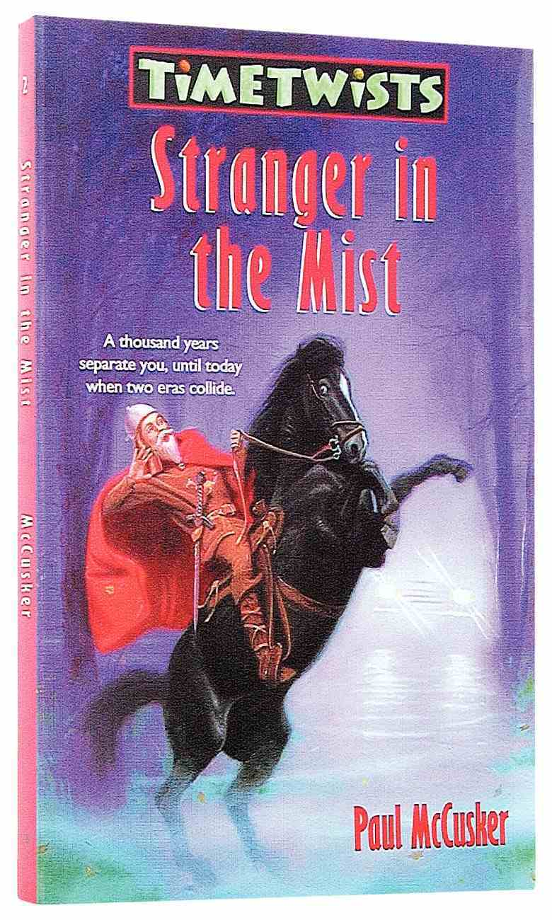 Stranger in the Midst (#02 in Time Twists Series) Paperback
