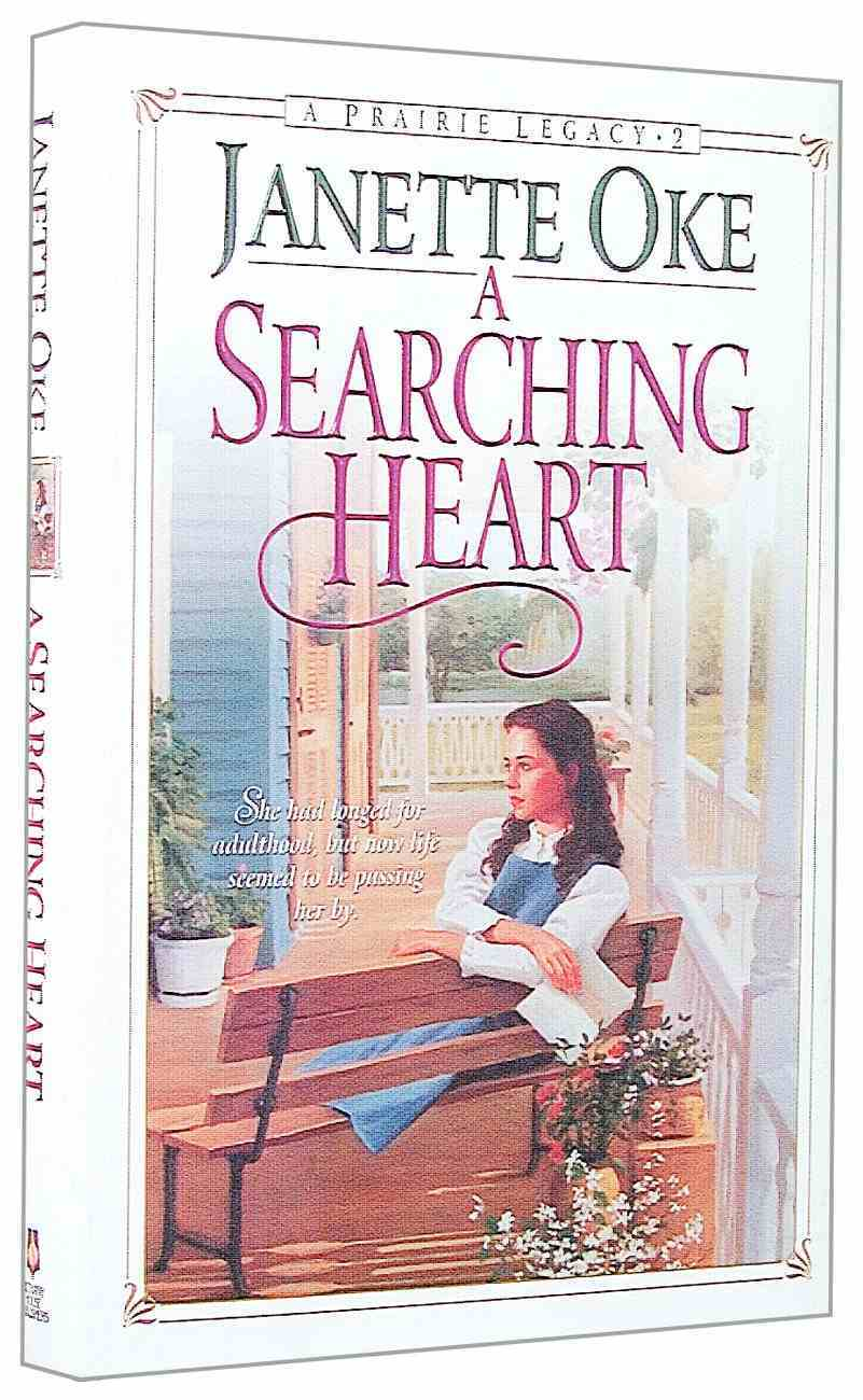 A Searching Heart (#02 in Prairie Legacy Series) Hardback