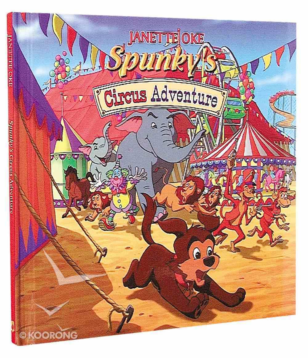 Spunky's Circus Adventure Hardback