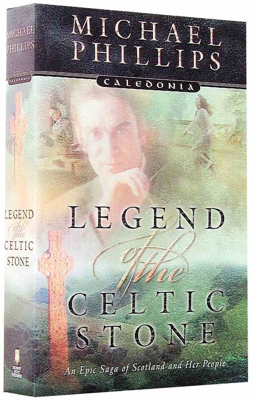 Legend of the Celtic Stone (#01 in Caledonia Series) Paperback