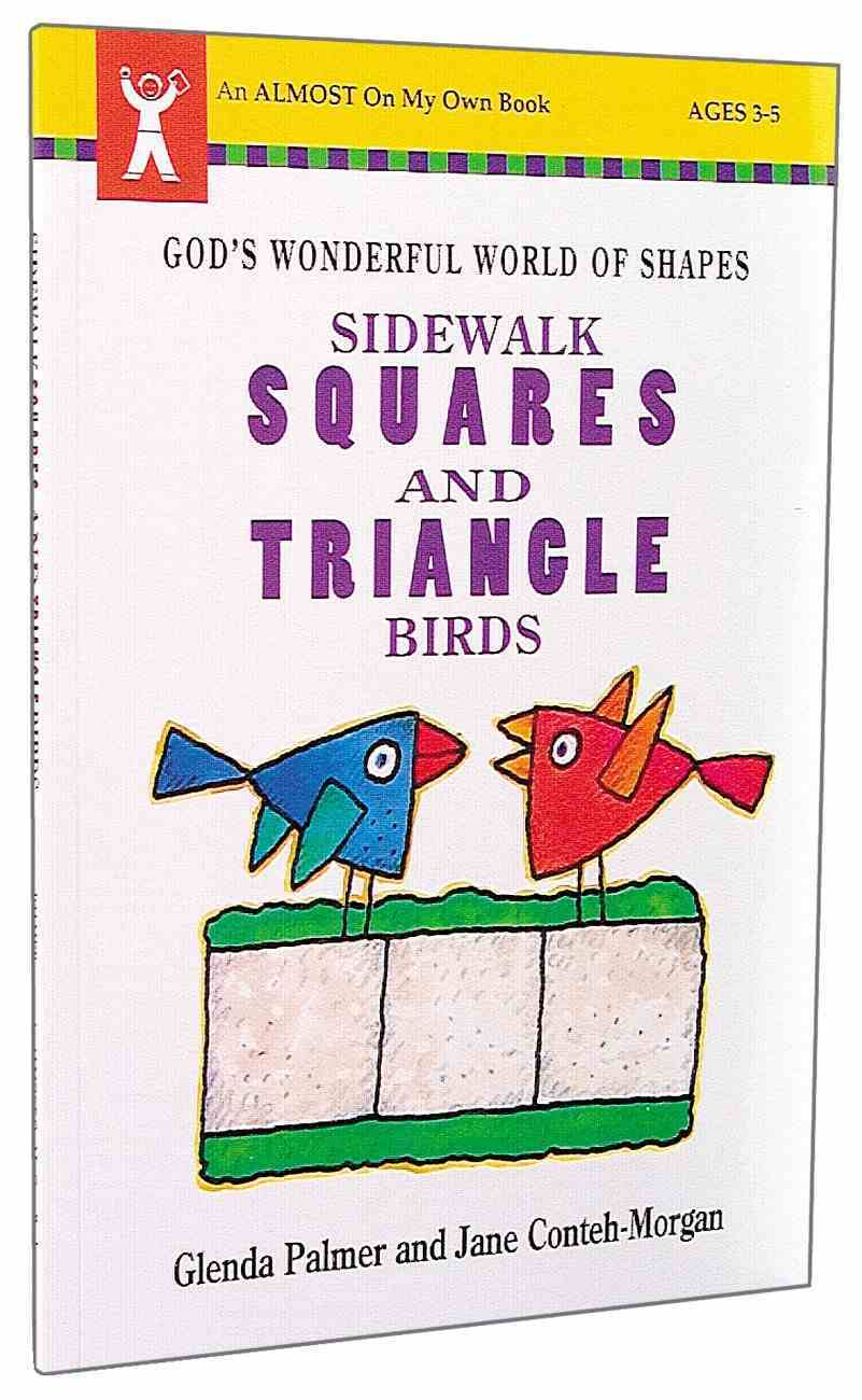 Sidewalk Squares & Triangle Birds (Almost On My Own Series) Paperback