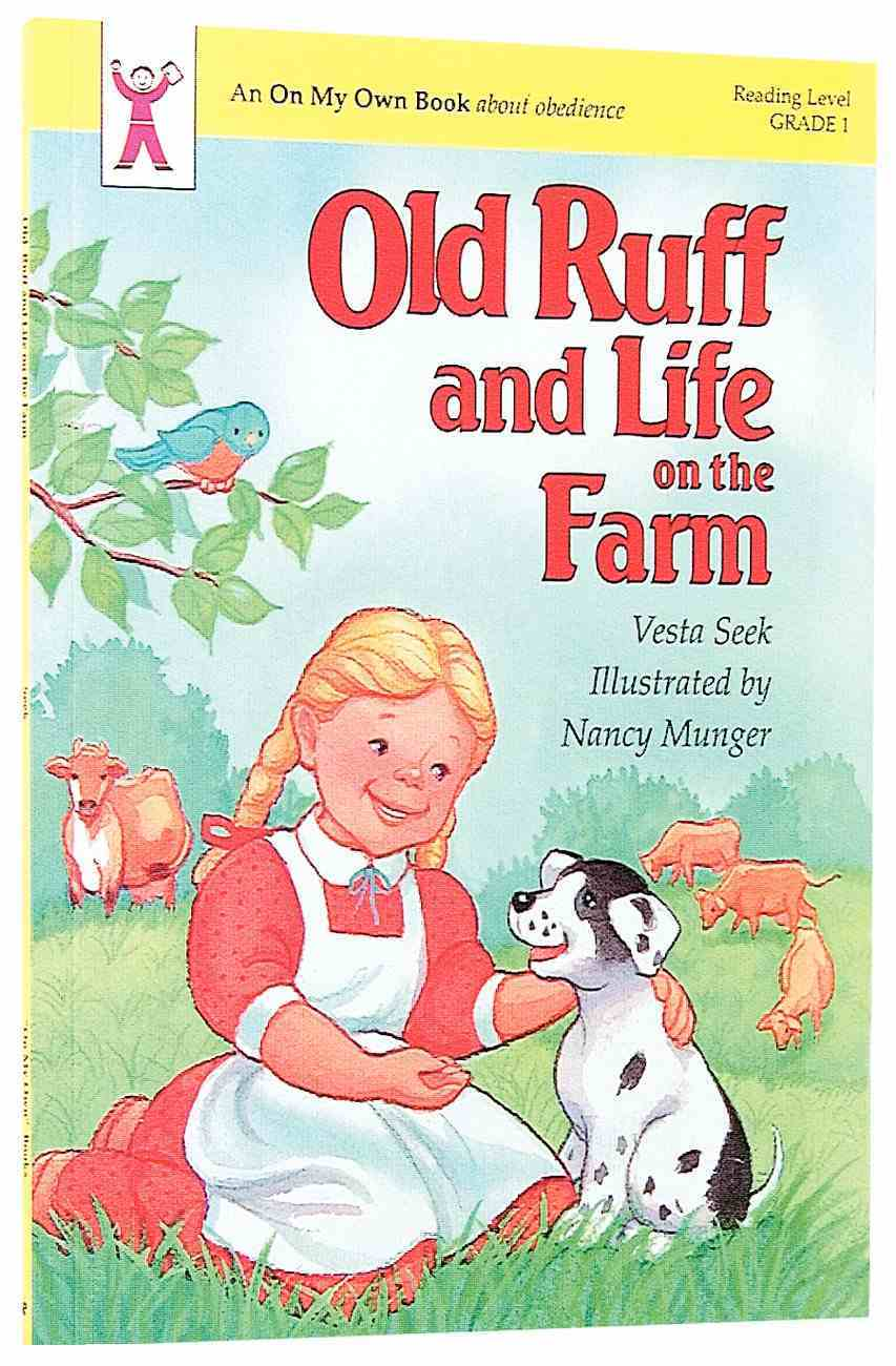 Old Ruff and Life on the Farm (On My Own Series) Paperback