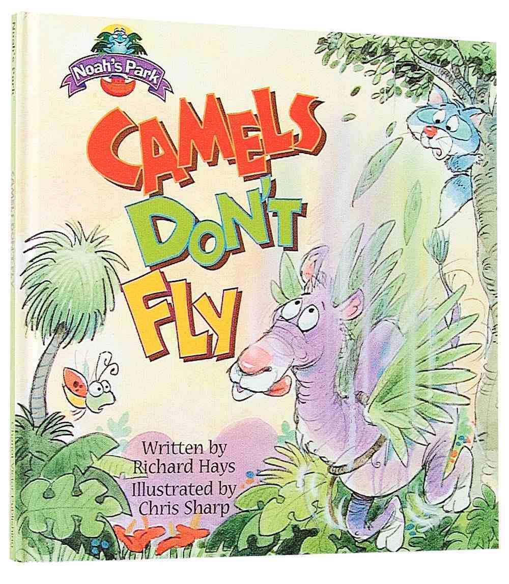 Camels Don't Fly (Noah's Park Series) Hardback