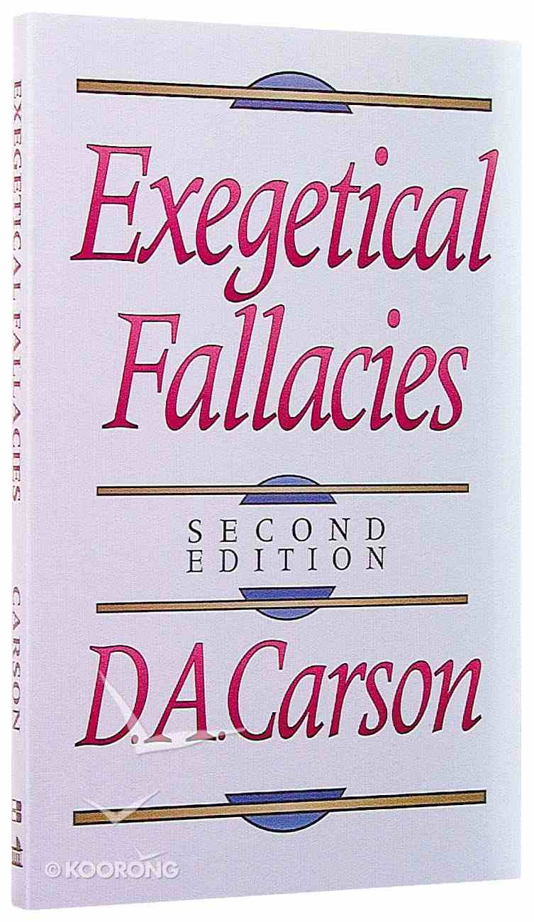 Exegetical Fallacies (2nd Ed) Paperback