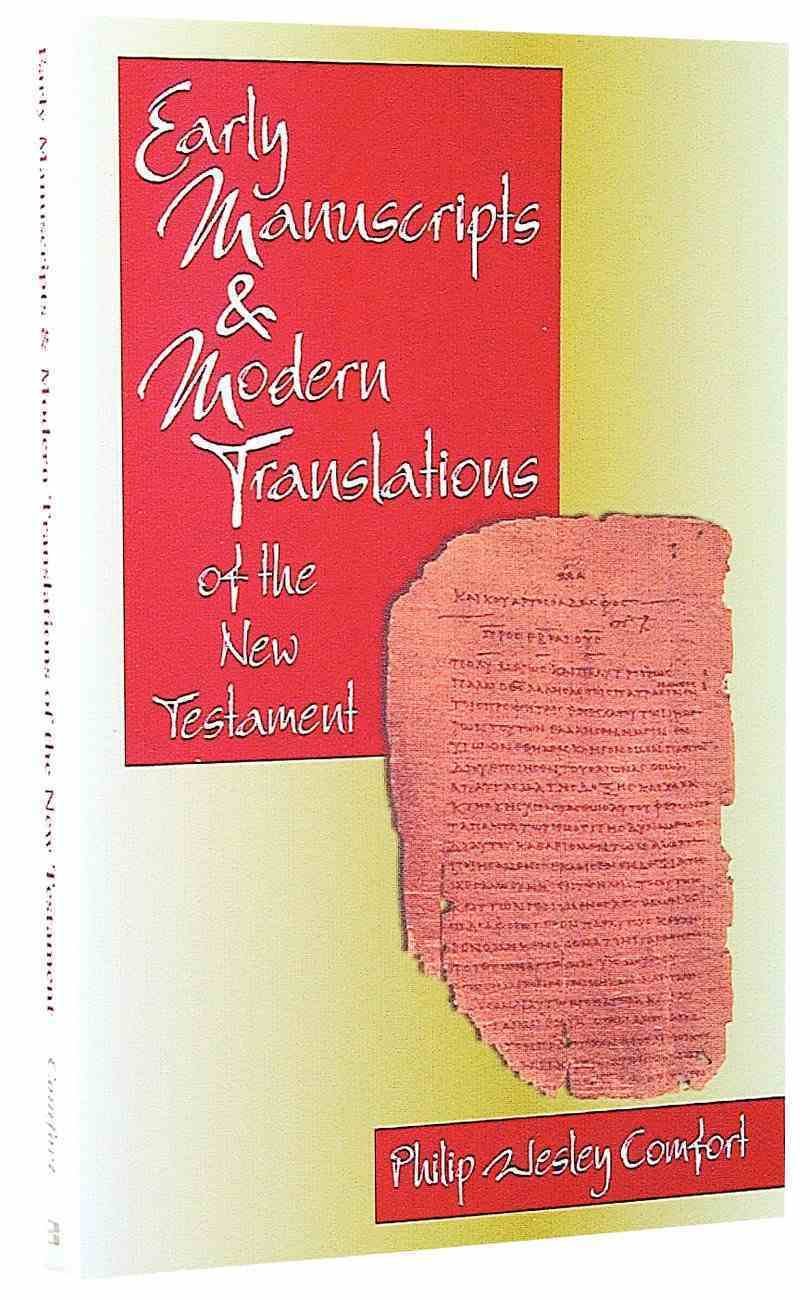 Early Manuscripts & Modern Translations of the New Testament Paperback