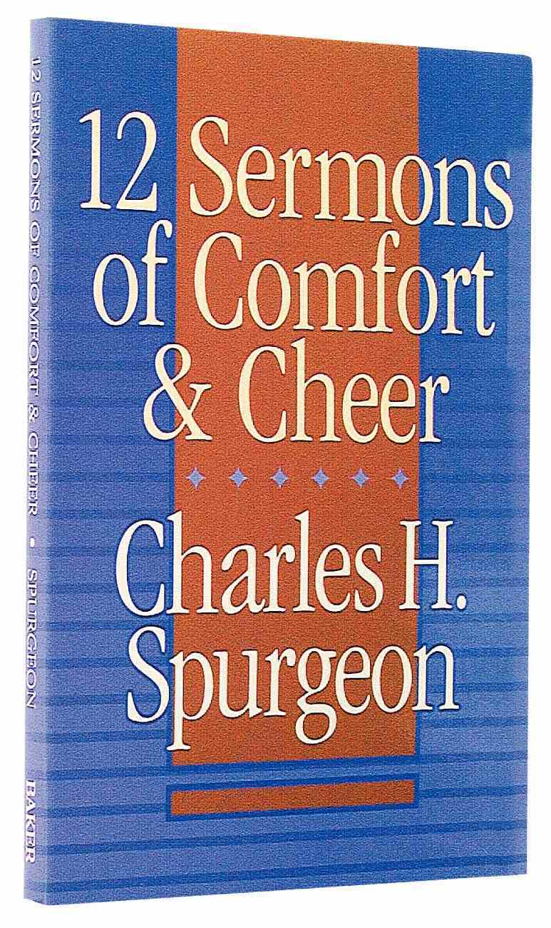 12 Sermons of Comfort and Cheer Paperback