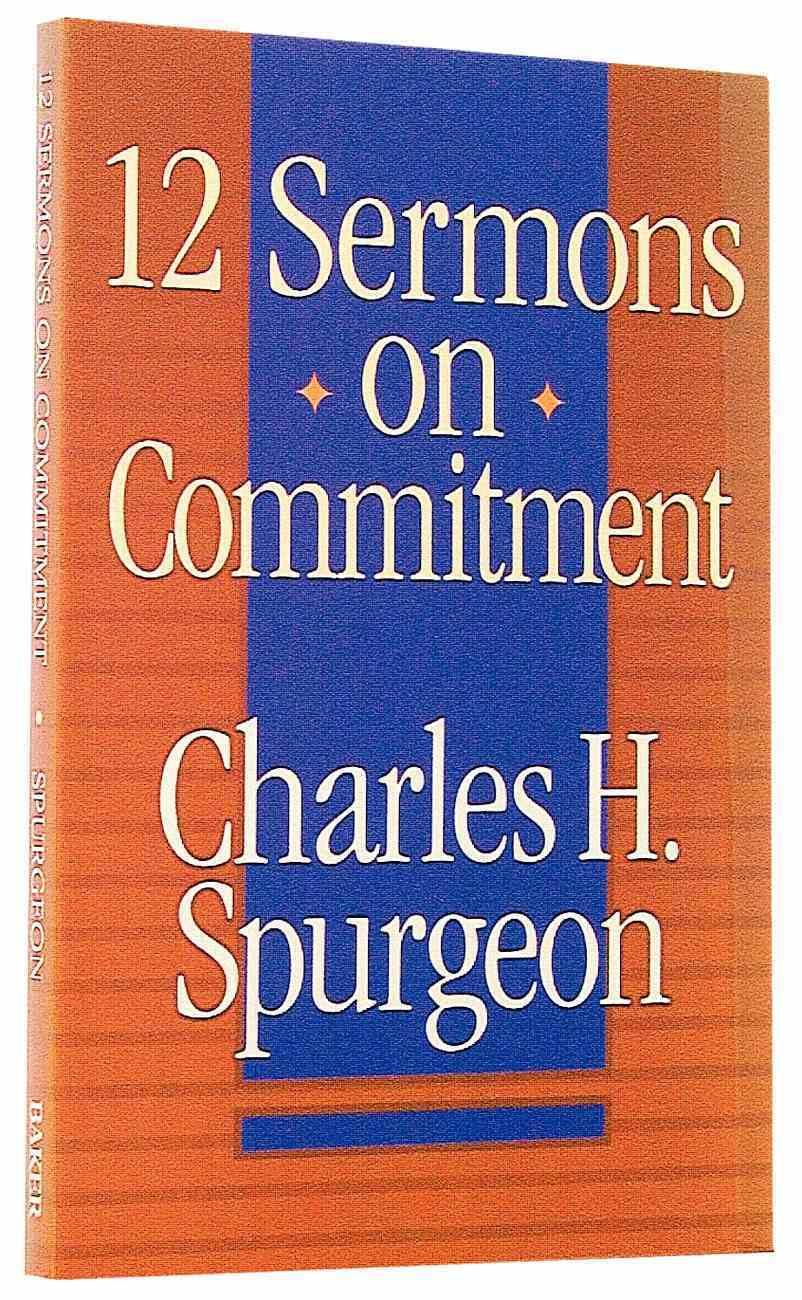 12 Sermons on Commitment Paperback