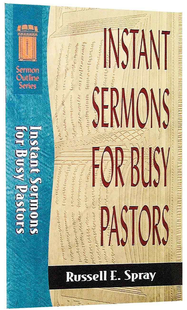 Sos: Instant Sermons For Busy Pastors (Sermon Outline Series) Paperback