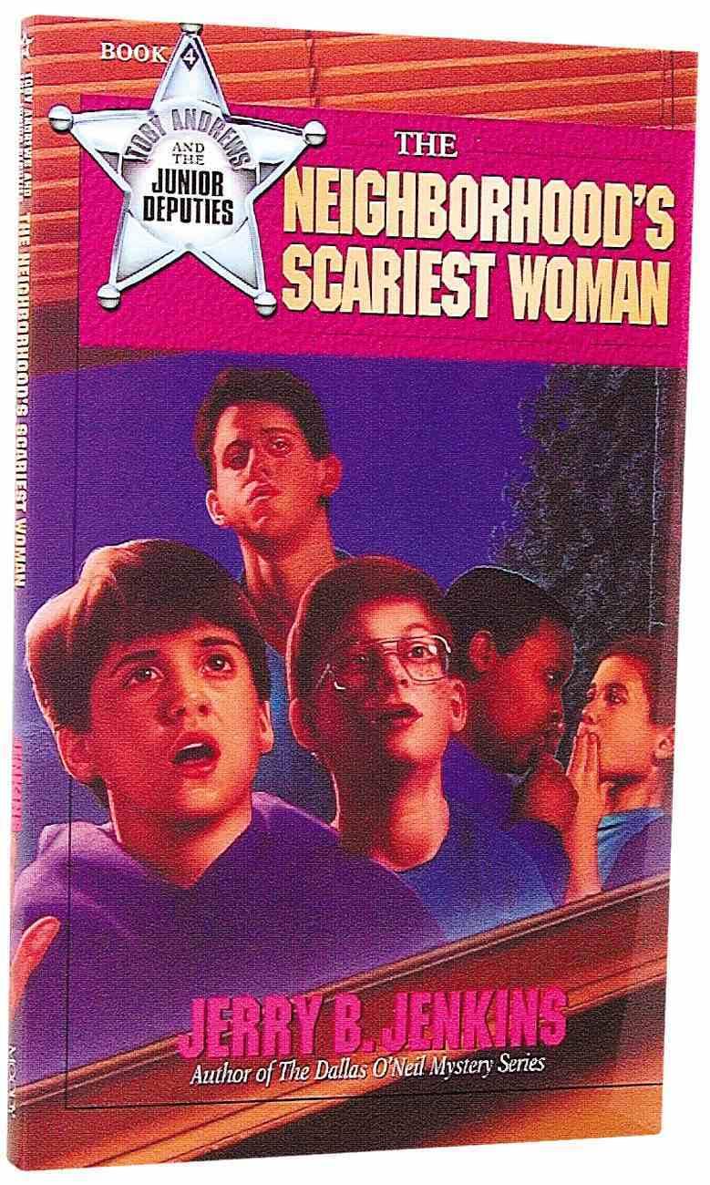 The Neighbourhood's Scariest Woman (#04 in Toby Andrews Series) Paperback