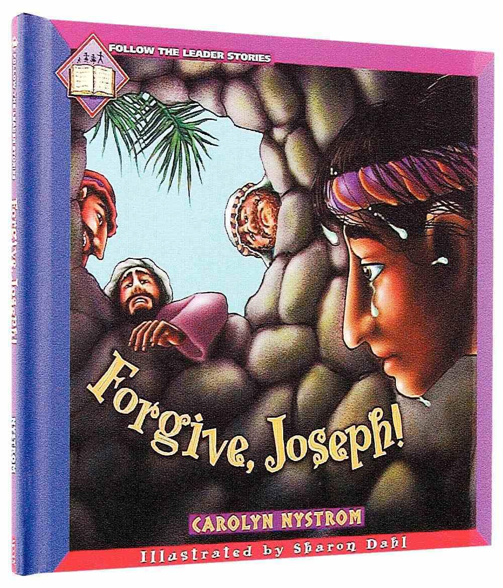 Follow the Leader: Forgive Joseph Hardback