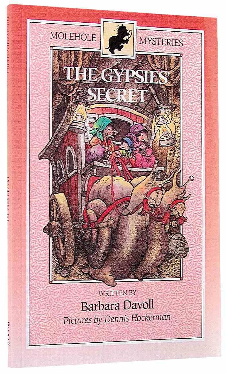 The Gypsies Secret (#03 in Molehole Mysteries Series) Paperback