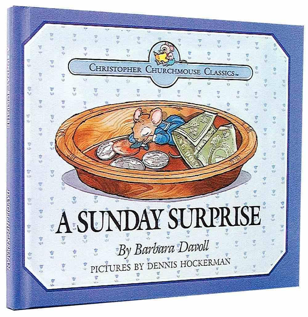 Sunday Surprise (Christopher Churchmouse Series) Hardback