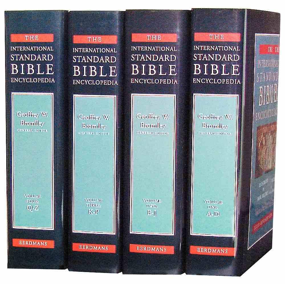 Isbe Intl Standard Bible Encyclopedia (Revised) (4 Volume Set) (International Standard Bible Encyclopedia Series) Hardback