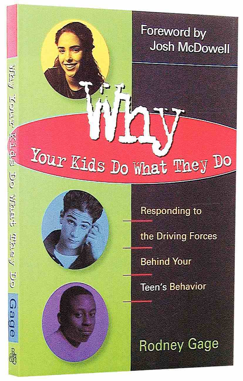 Why Your Kids Do What They Do Paperback