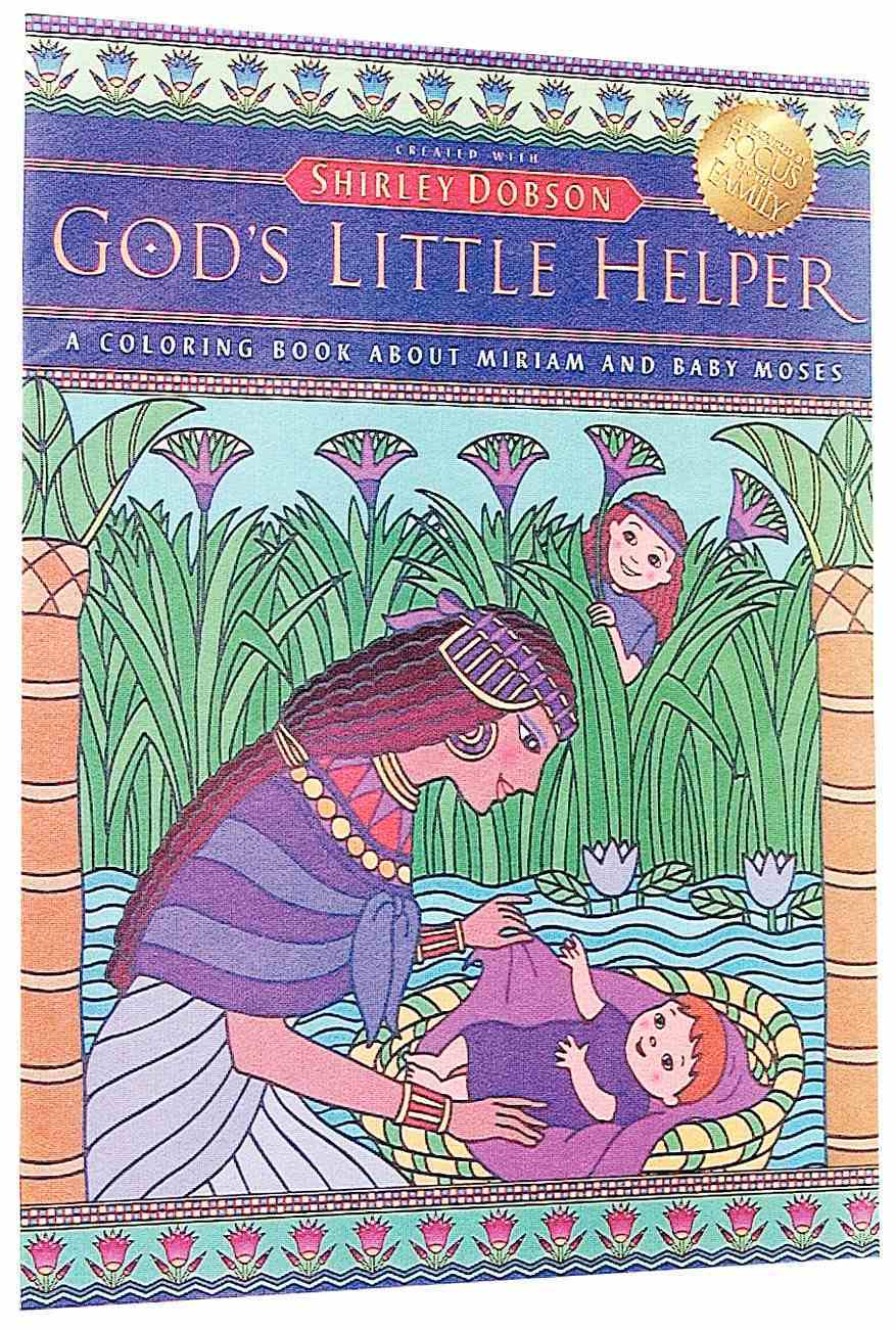 Colouring Book: God's Little Helper (Shirley Dobson Colouring Books Series) Paperback