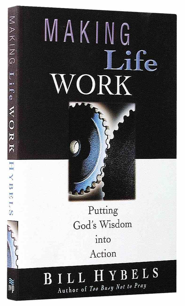 Making Life Work Paperback
