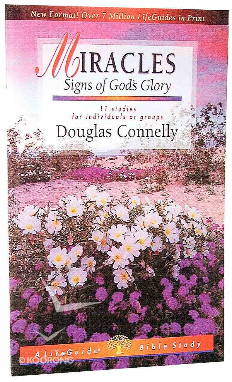 Miracles (Lifeguide Bible Study Series) Paperback
