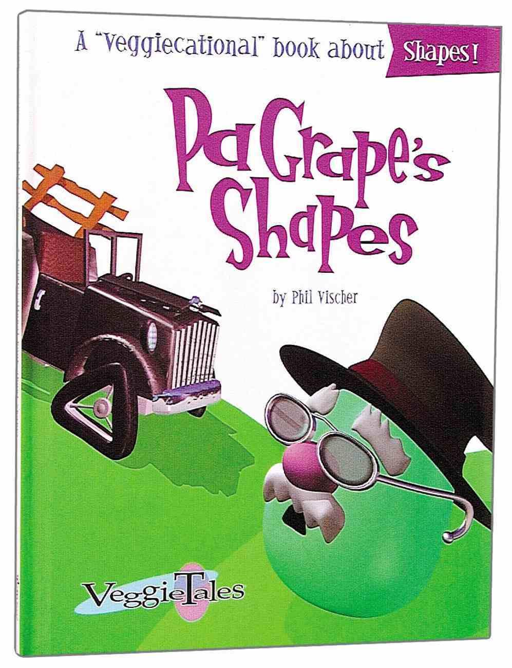 Pa Grapes' Shapes (Veggie Tales (Veggietales) Series) Hardback