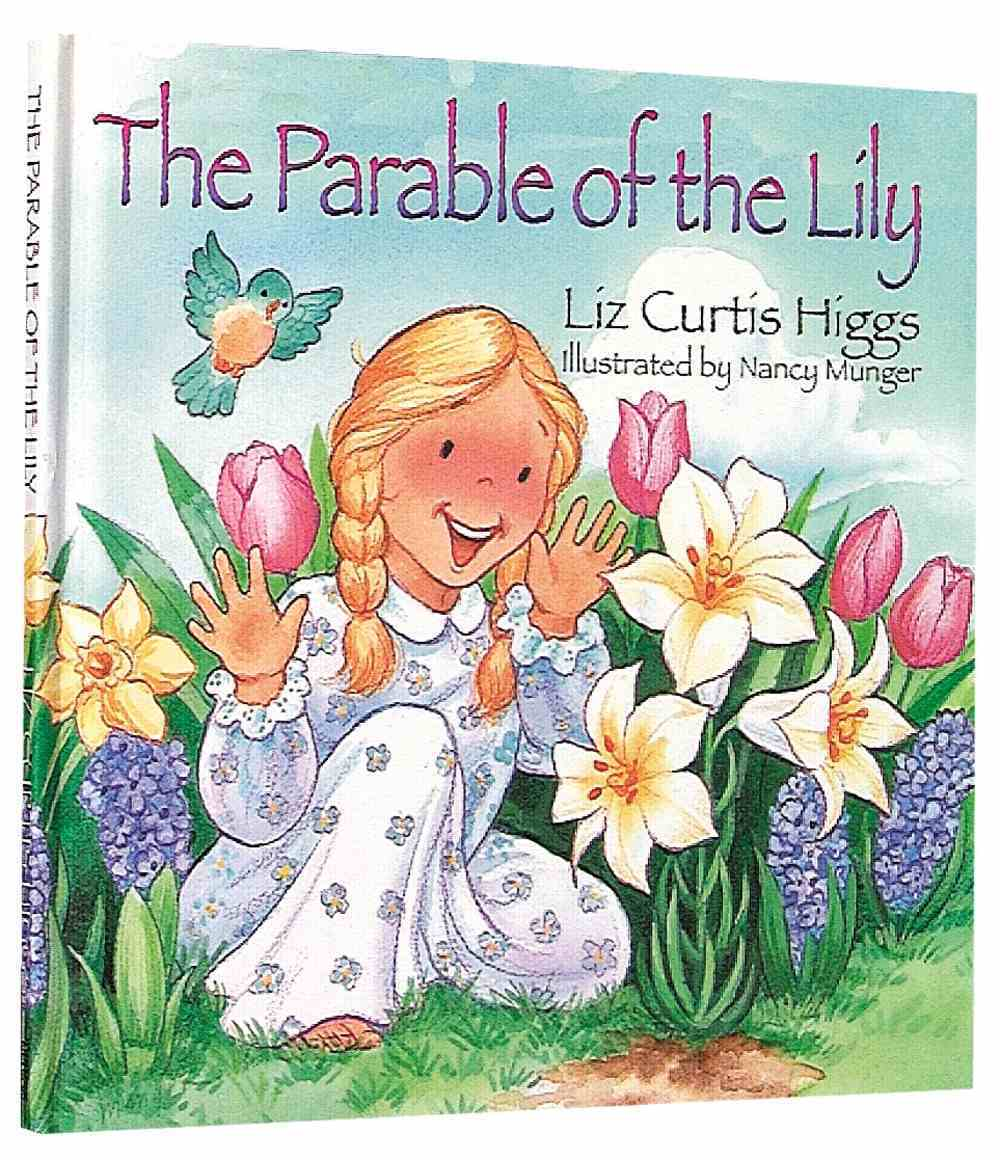 The Parable of the Lily Hardback