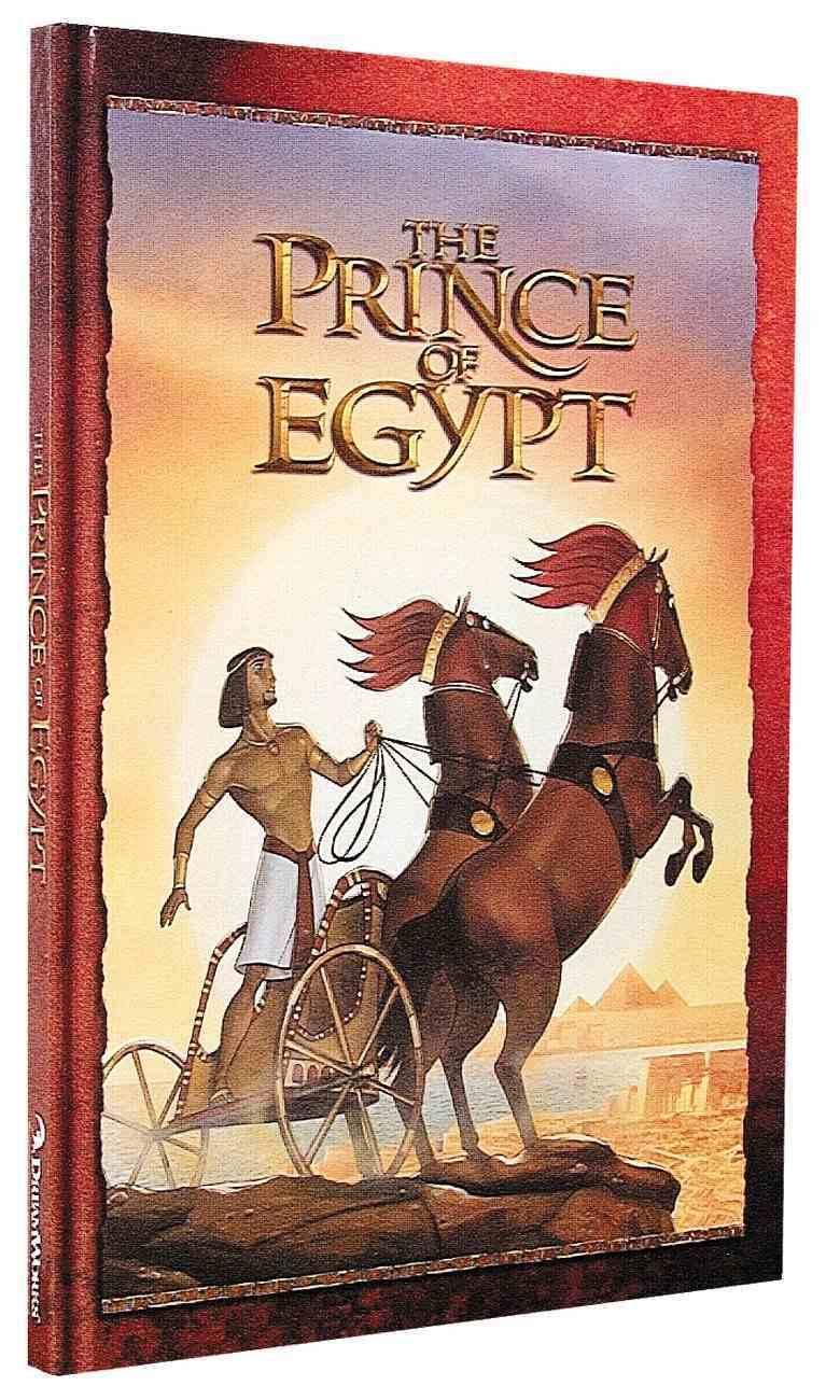 The Prince of Egypt (Prince Of Egypt Series) Hardback