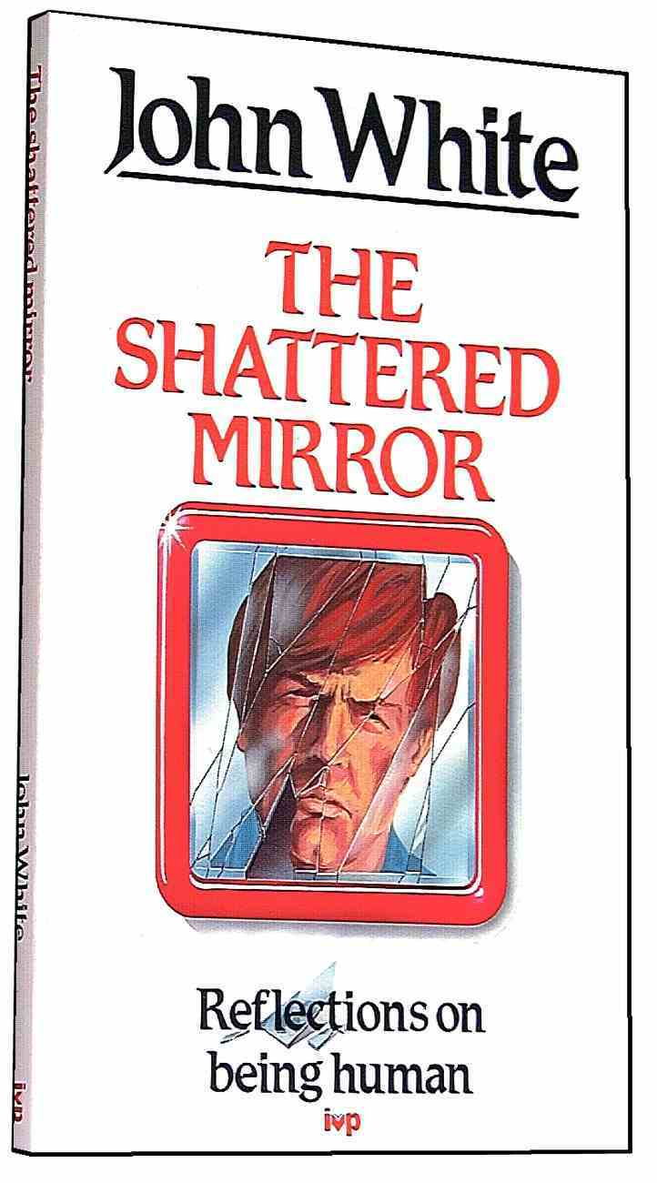 The Shattered Mirror Paperback