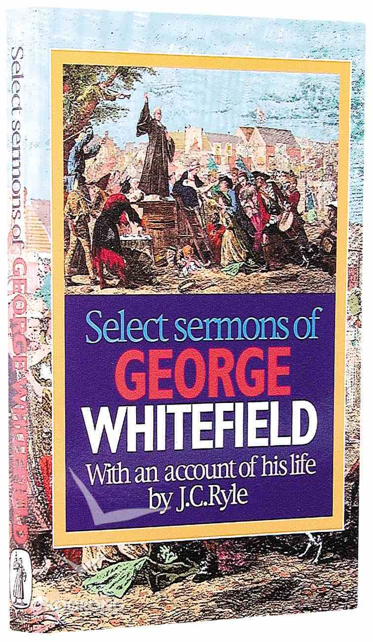 Select Sermons of George Whitefield Paperback