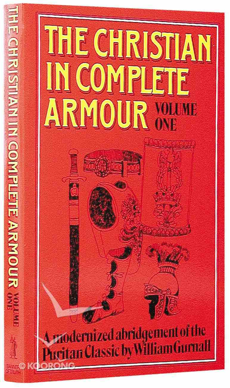 Christian in Complete Armour Volume 1 Paperback