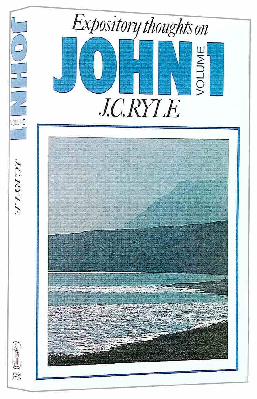 Expository Thoughts on John (Vol 1) Paperback