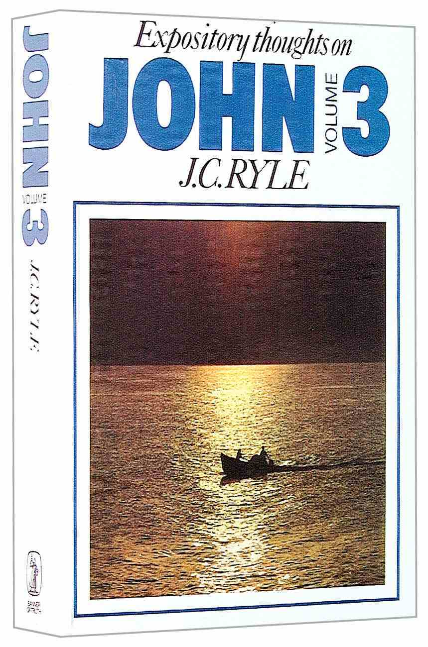 Expository Thoughts on John (Vol 3) Paperback