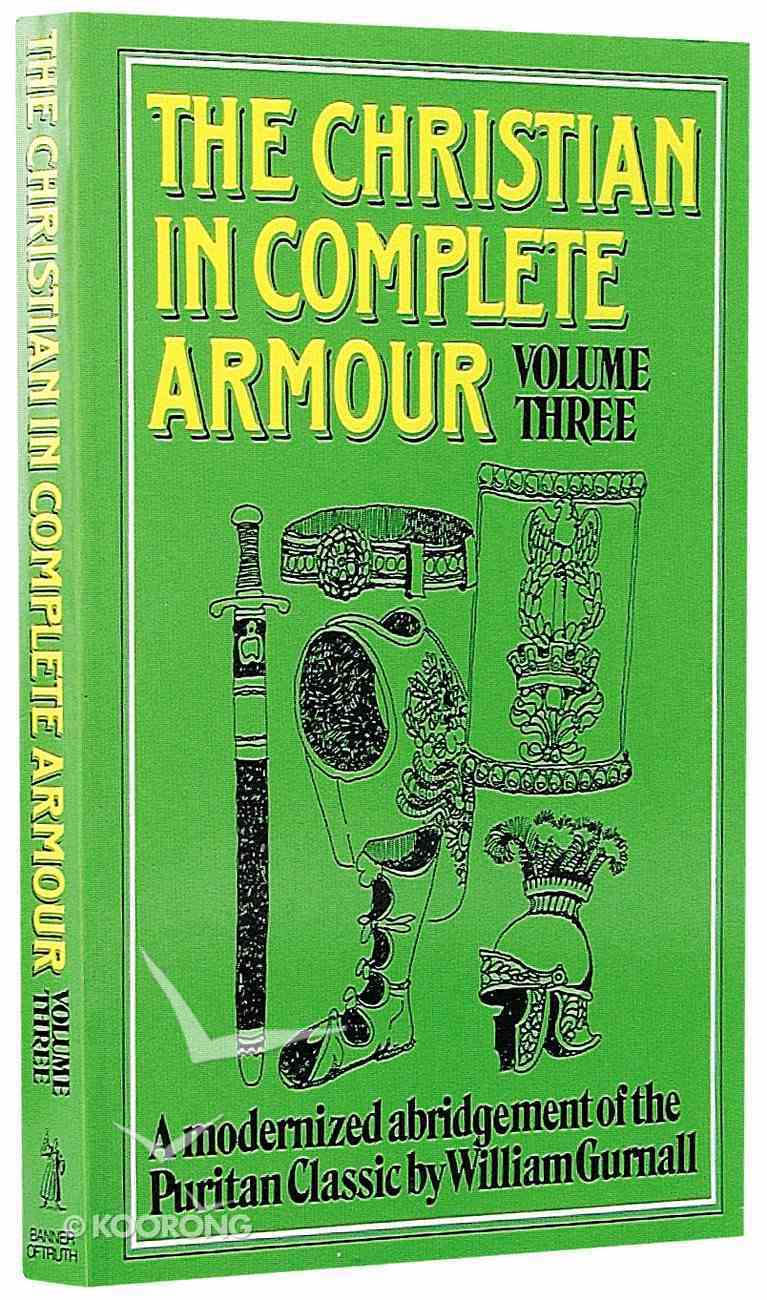 Christian in Complete Armour Volume 3 Paperback