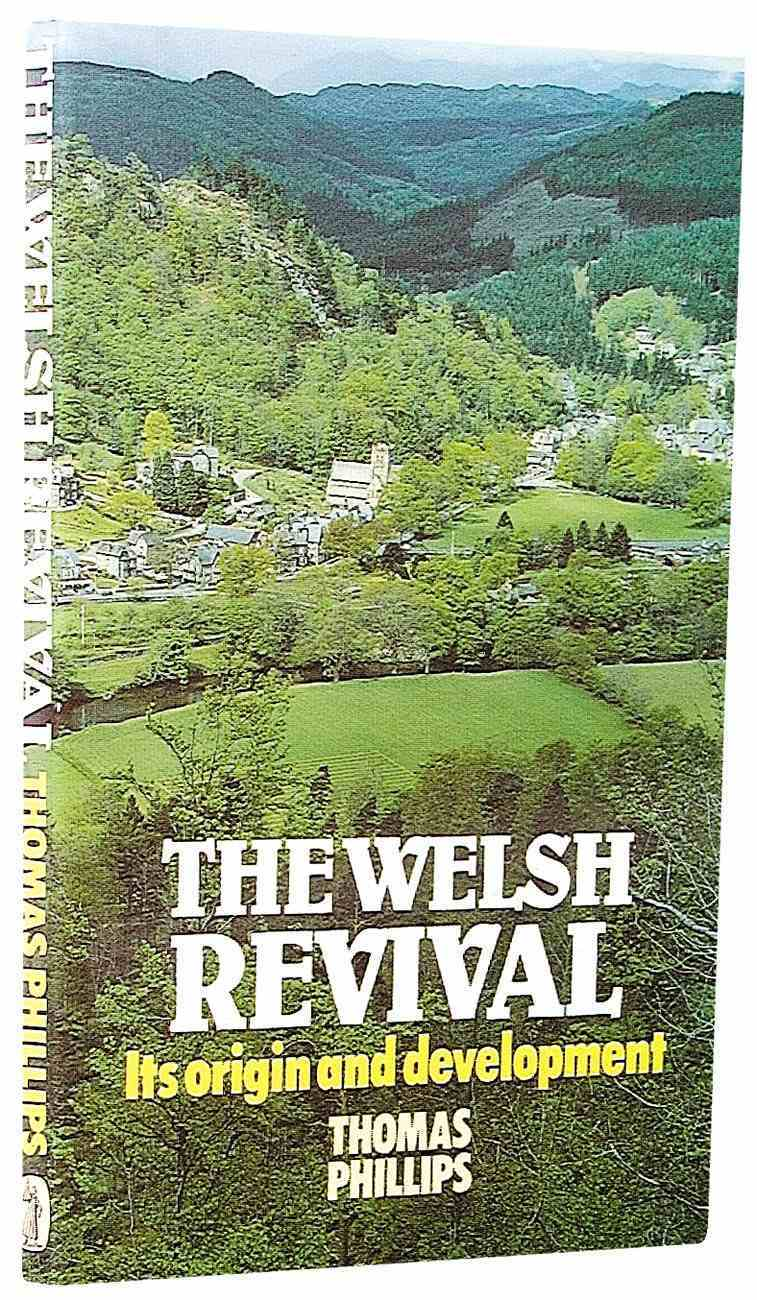 The Welsh Revival: Its Origin and Development Paperback