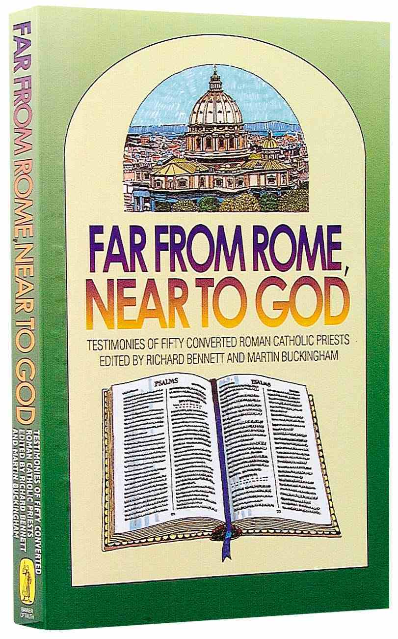 Far From Rome, Near to God Paperback