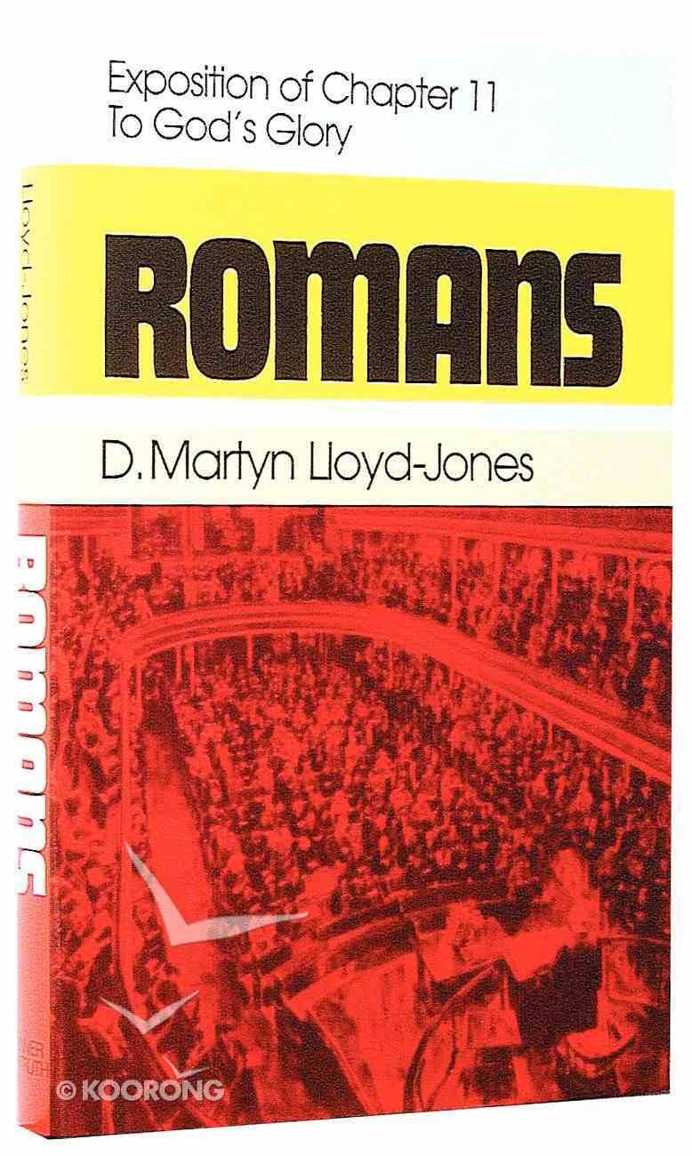 Romans 11: To God's Glory Hardback