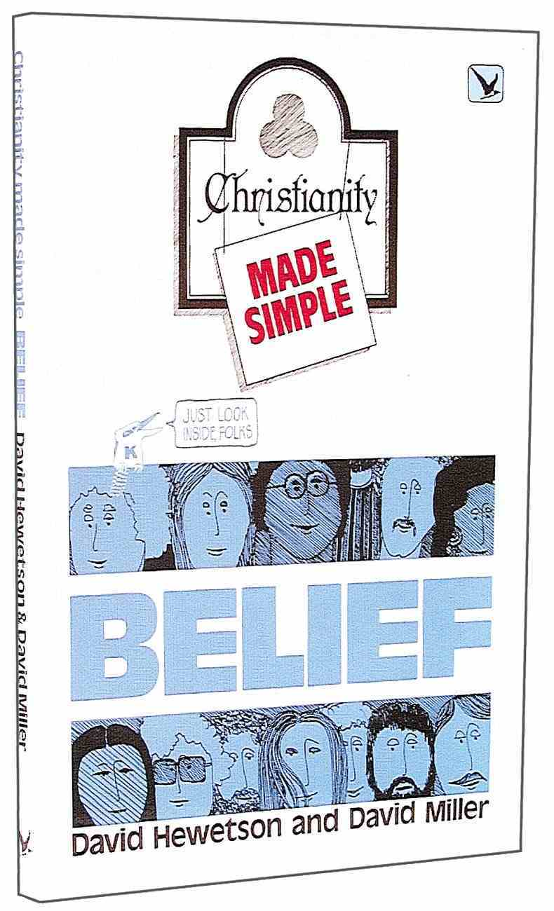 Belief: Christianity Made Simple Paperback