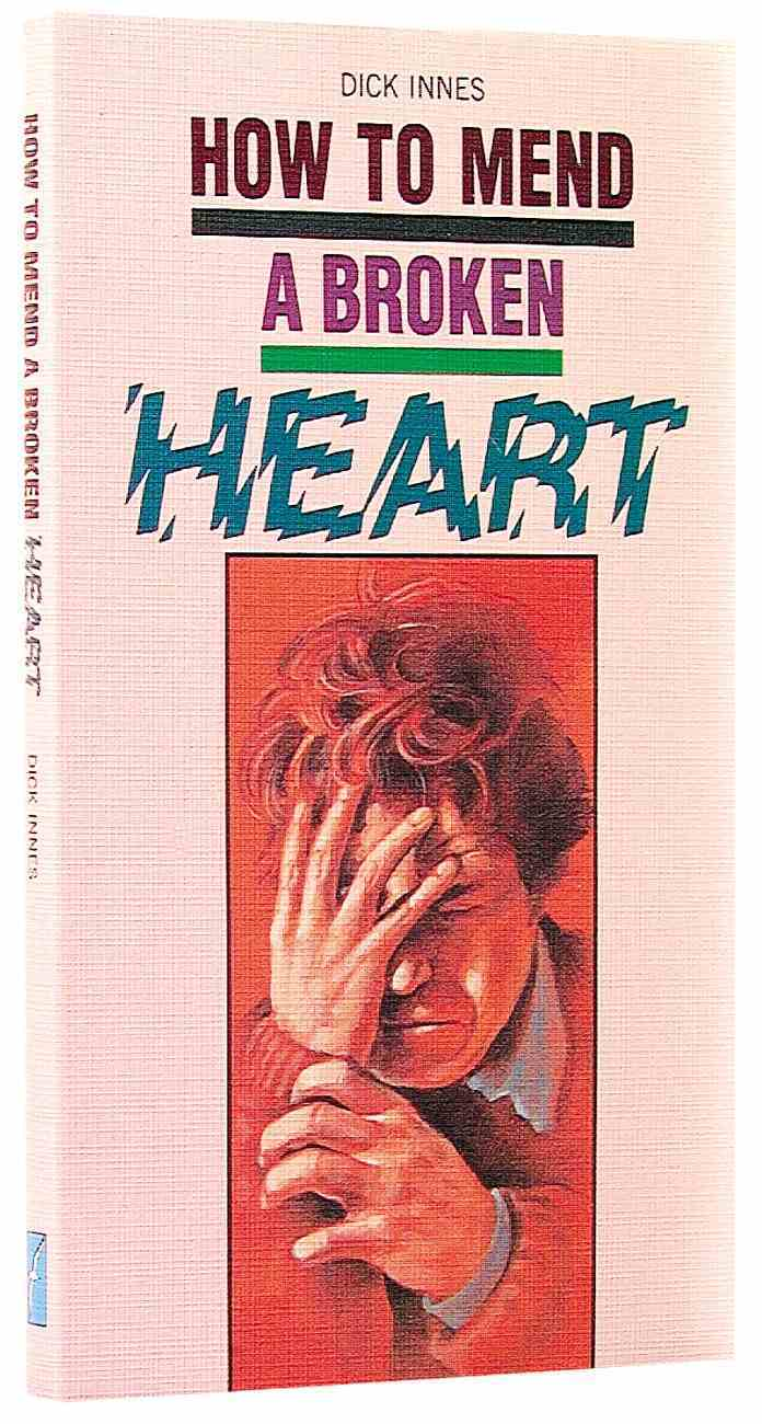 How to Mend a Broken Heart Paperback