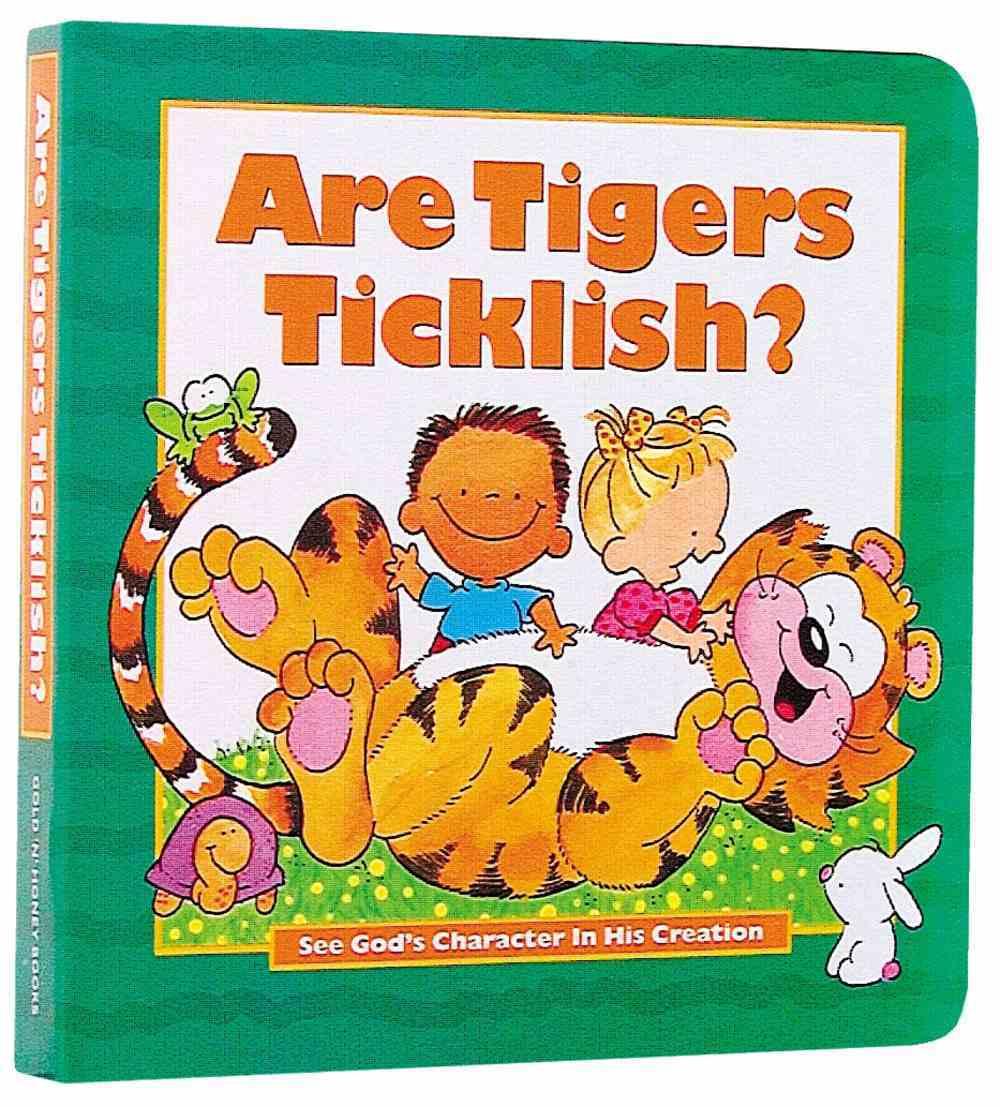 Are Tigers Ticklish? Hardback