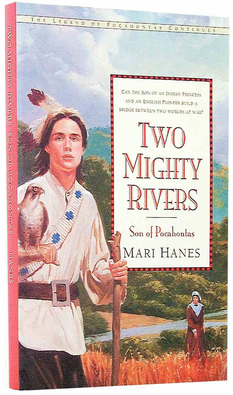 Two Mighty Rivers Paperback