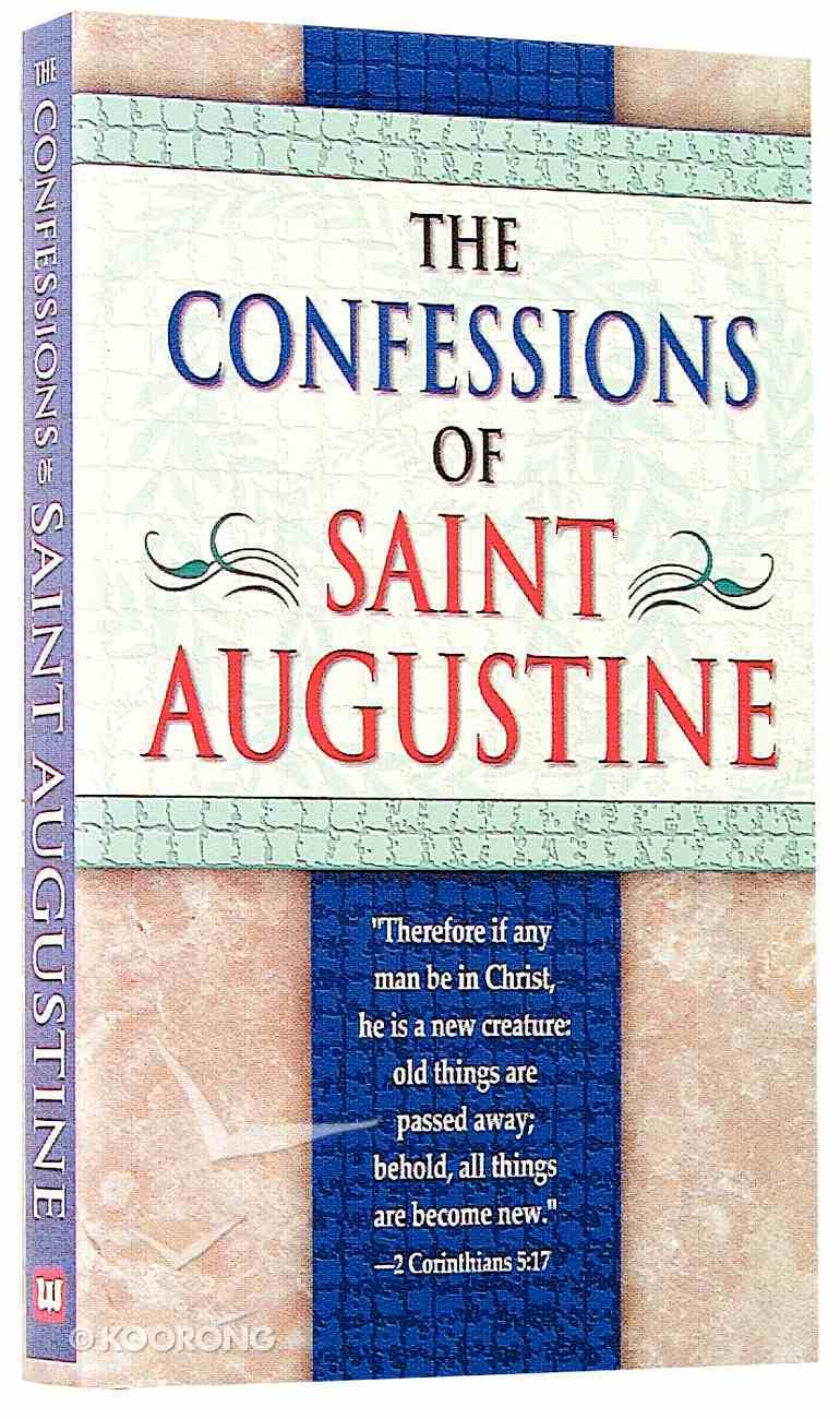The Confessions of Saint Augustine Mass Market
