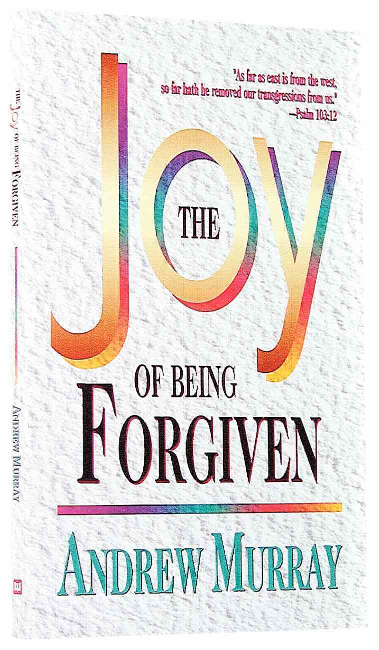 Joy of Being Forgiven Paperback