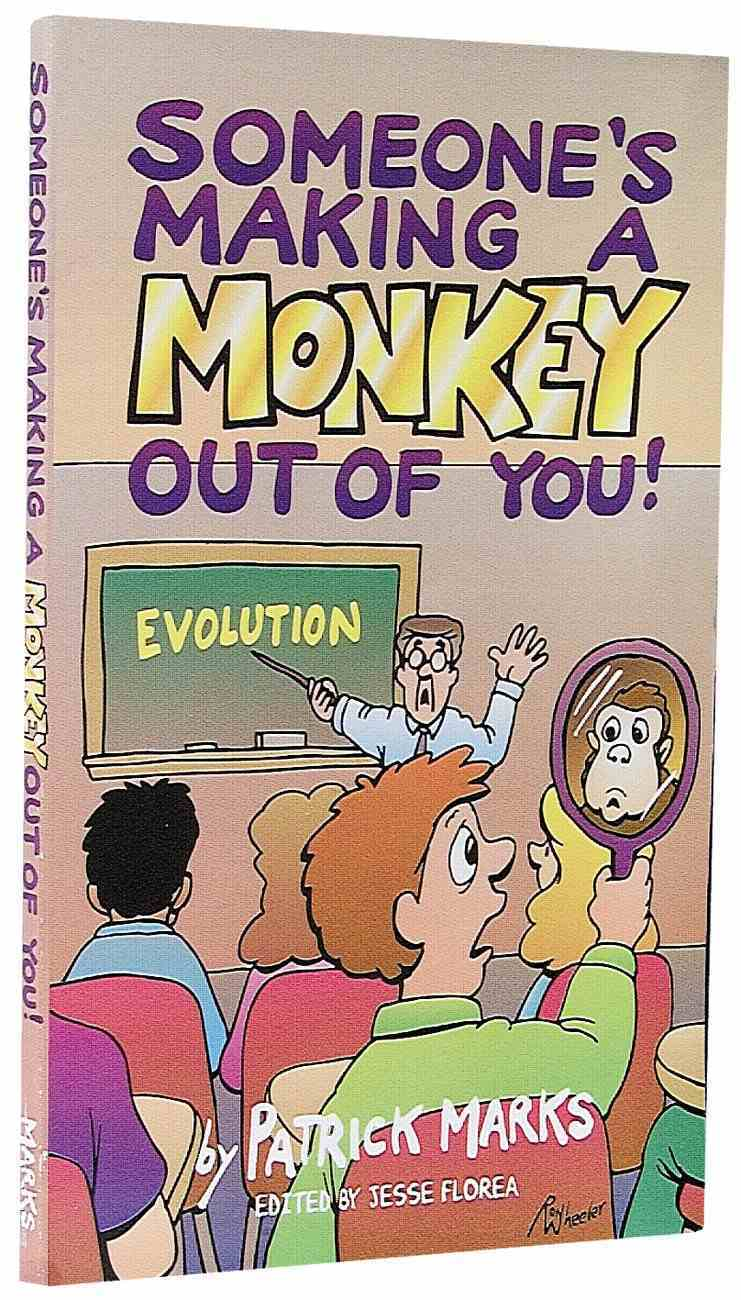 Someone's Making a Monkey Out of You! Paperback